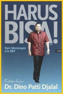 Harus Bisa! Seni Memimpin a la SBY